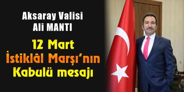 Vali Ali Mantı'nın İstiklâl Marşı'nın Kabulü mesajı