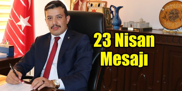 Ak Parti Merkez İlçe Başkanı Aktürk 23 Nisan'ı kutladı