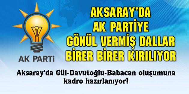 Aksaray'da Gül-Davutoğlu-Babacan oluşumuna kadro hazırlanıyor!
