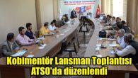 Kobimentör Lansman Toplantısı ATSO'da düzenlendi
