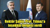 Rektör Şahin, Prof. Yılmaz'a teşekkür belgesi verdi