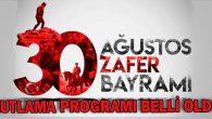 30 Ağustos Zafer Bayramı kutlama programı belli oldu