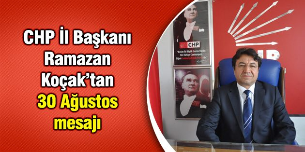 CHP'den 30 Ağustos mesajı