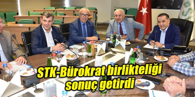 STK-Bürokrat birlikteliği sonuç getirdi
