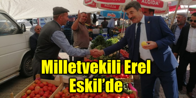 Vekil Ayhan Erel Eskil'de