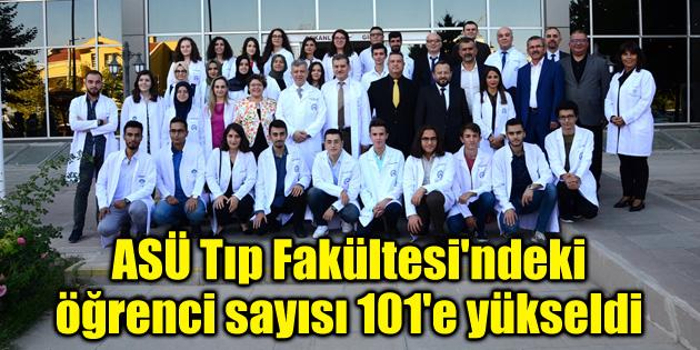 ASÜ Tıp Fakültesi'ndeki öğrenci sayısı 101'e yükseldi