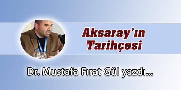 Aksaray'ın Tarihçesi