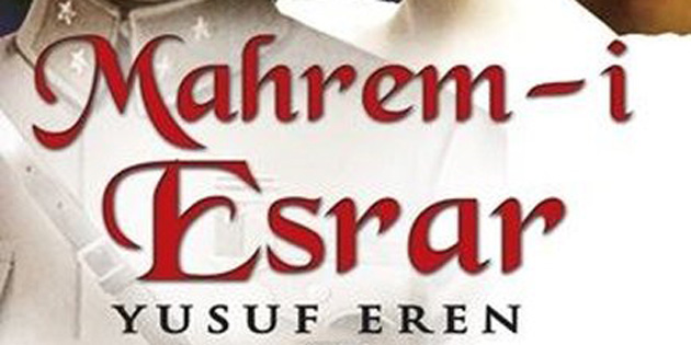 """Mahrem-i Esrar"" gençlerin elinde"