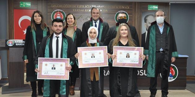 Aksaray Barosu'na 3 yeni avukat daha katıldı