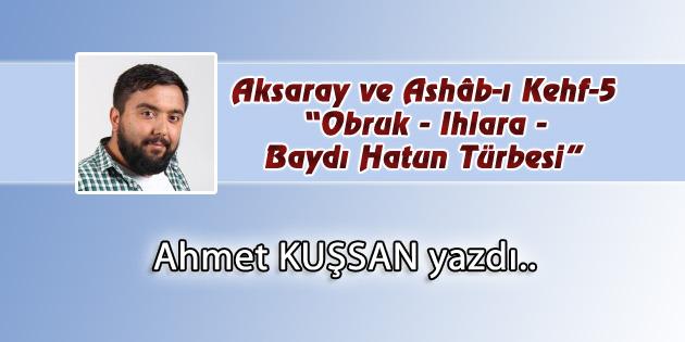 Aksaray ve Ashâb-ı Kehf-5