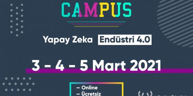 CAMPUS 4.0 Etkinliği 3 Mart'ta Başlıyor