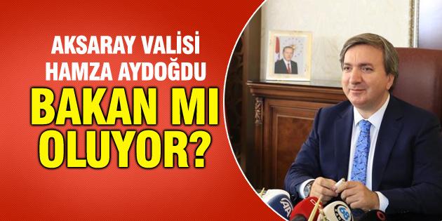 Vali Hamza Aydoğdu Milli Eğitim Bakanı mı oluyor?