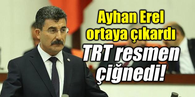 Ayhan Erel: TRT taraflı yayından vazgeçsin!